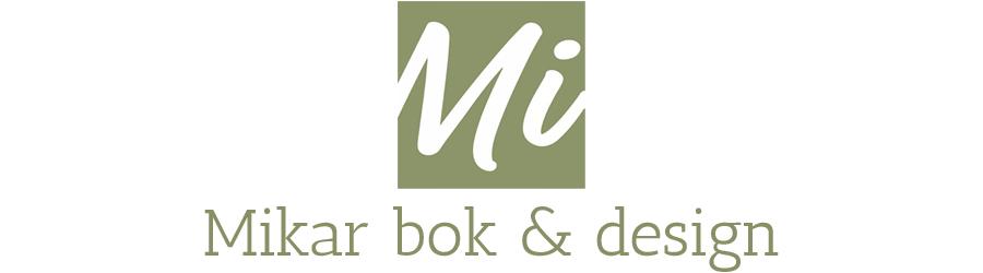 Mikar bok & design